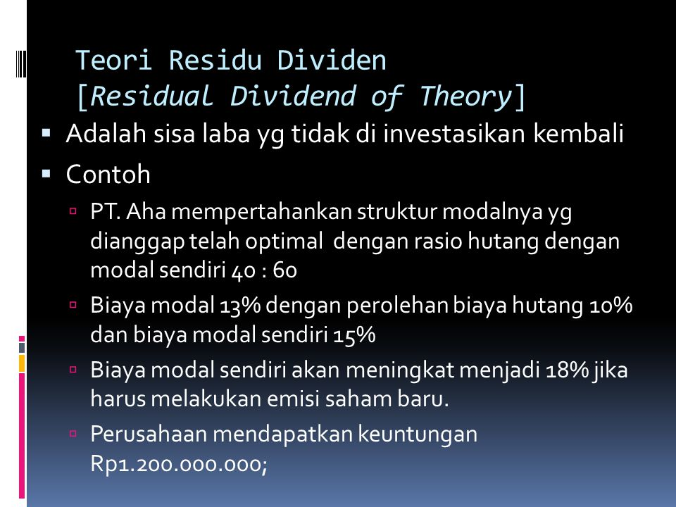 Teori Residu Dividen [Residual Dividend of Theory]